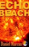 Echo Beach - Daniel Marcus