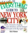 The Everything Guide To New York City (Everything) - Rich Mintzer