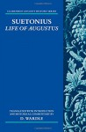 Suetonius: Life of Augustus (Clarendon Ancient History Series) - D. Wardle
