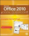 Microsoft Office 2010 Digital Classroom - AGI Creative Team