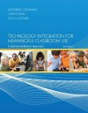 Technology Integration for Meaningful Classroom Use: A Standards-Based Approach - Katherine Cennamo, John Ross, Peggy Ertmer