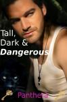 Tall, Dark & Dangerous (Werepanther BBW Shifter Paranormal M/f) - Panthera