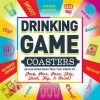 Drinking Game Coasters: 50 Coasters That Tell You When to Chug, Pour, Pass, Skip, Shoot, Flip, & Drink! - Adams Media