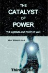 Catalyst Of Power - Jon Whale