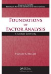 Foundations of Factor Analysis, Second Edition (Chapman & Hall/CRC Statistics in the Social and Behavioral Sciences) - Stanley A. Mulaik