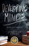 Developing Minds: An American Ghost Story - Jonathan LaPoma