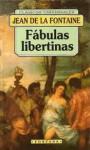 Fábulas libertinas - Jean de La Fontaine