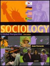 Sociology: A Global Perspective - Joan Ferrante