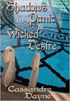 Shadows of Panic and Wicked Desire - Cassandre Dayne