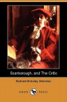 A Trip to Scarborough, and the Critic; Or, a Tragedy Rehearsed (Dodo Press) - Richard Brinsley Sheridan