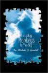 Lucky Monkeys In The Sky - Michele J. Geraldi