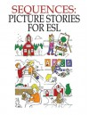Sequences: Picture Stories For Esl - John Chabot
