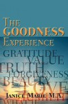 The Goodness Experience - Janice Marie