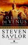 O Lance de Vénus - Steven Saylor