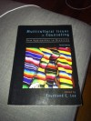 Multicultural Issues in Counseling: New Approaches to Diversity - Courtland C. Lee