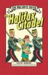 The Dreadful Truth: The Halifax Citadel - Vicki Grant, Graham Pilsworth