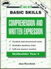 Excel Basic Skills: Comprehension and Written Expression Skillbuilder Year 4 - Alan Horsfield