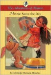 Minnie Saves the Day : The Adventures of Minnie - Melodye Rosales