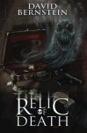 Relic of Death - David Bernstein