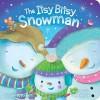 The Itsy Bitsy Snowman - Jeffrey Burton, Sanja Rescek
