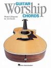 Guitar Worship Chords: Photos & Diagrams for 144 Chords - Hal Leonard Publishing Company