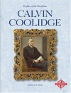 Calvin Coolidge (Profiles of the Presidents) - Robin S. Doak