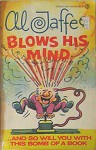 Al Jaffee Blows His Mind - Al Jaffee