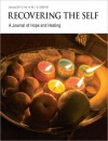 Recovering The Self: A Journal of Hope and Healing (Vol. III, No. 1) - Ernest Dempsey, Andrew Gibson, Victor Volkman