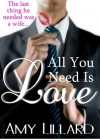 All You Need Is Love - Amy Lillard, Amie Louellen