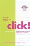 Click!: A Girl's Guide to Making It Happen - Annabel Monaghan, Elisabeth Wolfe