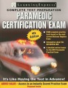 Paramedic Certification Exam - Learning Express LLC