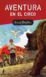 Aventura en el circo (Perfect Paperback) - Enid Blyton