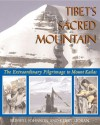 Tibet's Sacred Mountain: The Extraordinary Pilgrimage to Mount Kailas - Russell Johnson, Kerry Moran