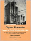 Organa Britannica: Organs in Great Britain 1660-1860 : A Complete Edition of the Sperling Notebooks and Drawings in the Library of the Royal College (Organa ... Organs in Great Britain, 1660-1860) - James Boeringer, Robert Kugelmann