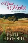 A Taste of Merlot - Heather Heyford