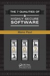 The 7 Qualities of Highly Secure Software - Paul, MANO