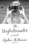 The Unfortunates: A Novel - Sophie McManus