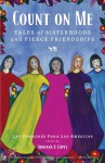 Untitled: Latino Authors Reflect on Women's Friendship - Las Comadres, Adriana Lopez, Las comadres para las Americas