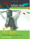 Win At The Gym (52 Brilliant Ideas) - Steve Shipside