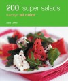 200 Super Salads: Hamlyn All Color - Alice Storey