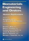 Biomaterials Engineering and Devices: Human Applications: Volume 2. Orthopedic, Dental, and Bone Graft Applications - Donald L. Wise, Debra J. Trantolo, Kai-Uwe Lewandrowski, Joseph D. Gresser, Mario V. Cattaneo