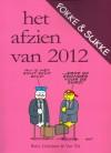 Fokke & Sukke: Het afzien van 2012 - John Reid, Bastiaan Geleijnse, Jean-Marc van Tol