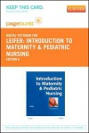 Introduction to Maternity & Pediatric Nursing - Pageburst E-Book on Vitalsource (Retail Access Card) - Gloria Leifer