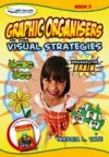 Graphic Organisers and Other Visual Strategies: Year 3 - Marcia L. Tate