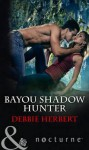 Bayou Shadow Hunter - Debbie Herbert