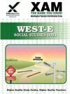 WEST-E Social Studies 0081 Teacher Certification Test Prep Study Guide - Sharon Wynne
