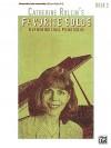 Catherine Rollin's Favorite Solos: Book 3: 8 of Her Original Piano Solos - Catherine Rollin