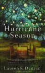 Hurricane Season - Lauren K. Denton