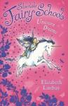 Unicorn Dreams - Elizabeth Lindsay
