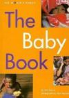 The Baby Book - Ann Morris, Ken Heyman